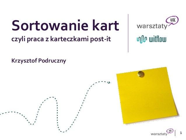 1Sortowanie kartczyli praca z karteczkami post-itKrzysztof Podruczny