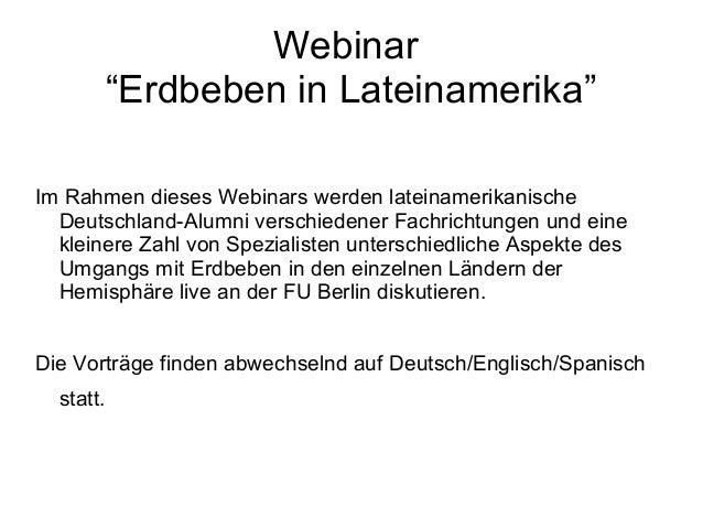 "Webinar ""Erdbeben in Lateinamerika"" Im Rahmen dieses Webinars werden lateinamerikanische Deutschland-Alumni verschiedener ..."