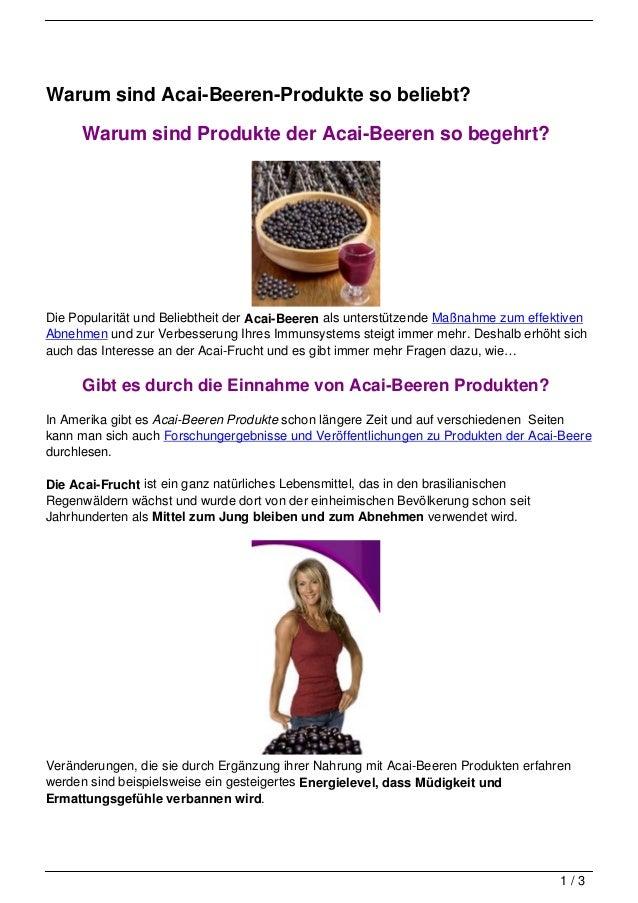 Warum sind Acai-Beeren-Produkte so beliebt?      Warum sind Produkte der Acai-Beeren so begehrt?Die Popularität und Belieb...