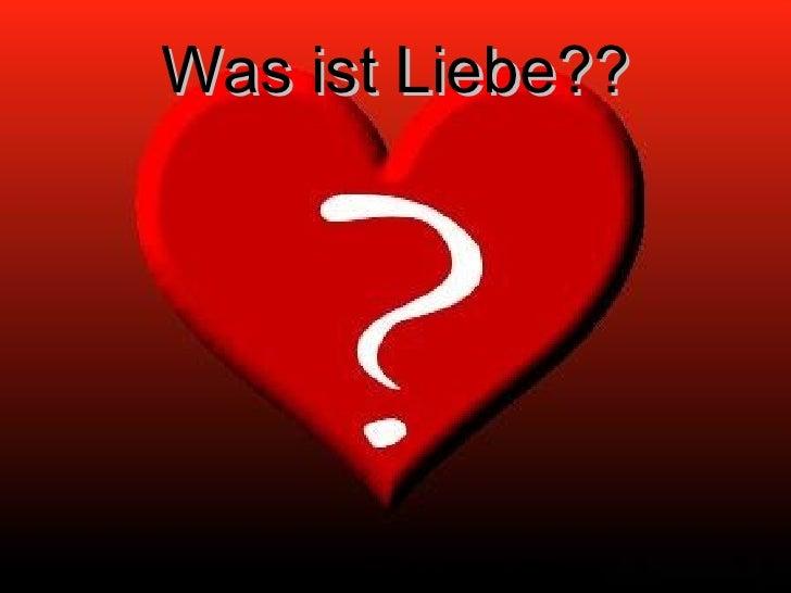 Was ist Liebe??