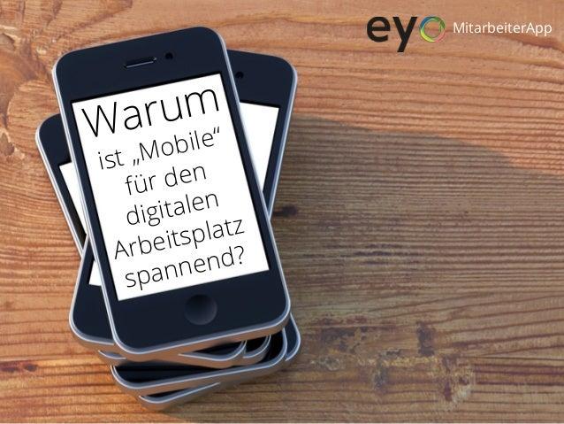 """Warum ist """"Mobile"""" für den digitalen Arbeitsplatz spannend? MitarbeiterApp"""