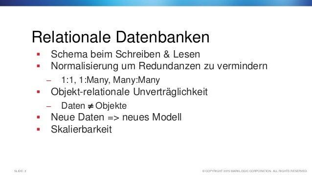 Warum NoSQL? Wann macht der Einsatz von NoSQL Datenbanken Sinn? Slide 3