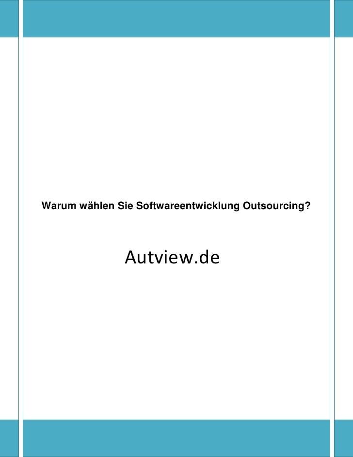 Warum wählen Sie Softwareentwicklung Outsourcing?               Autview.de