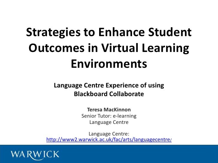 Strategies to Enhance StudentOutcomes in Virtual Learning        Environments     Language Centre Experience of using     ...