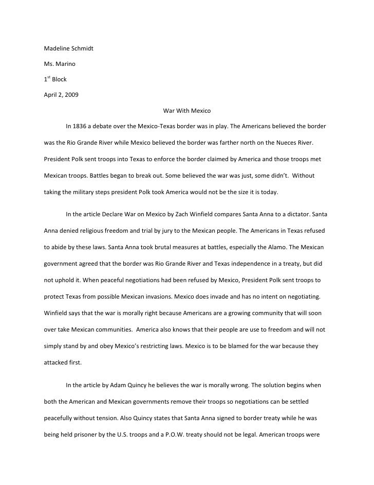 Madeline Schmidt<br />Ms. Marino <br />1st Block<br />April 2, 2009<br />War With Mexico<br />In 1836 a debate over the Me...