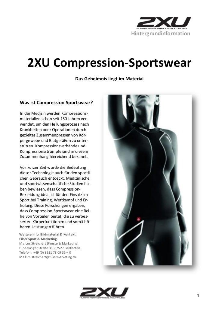 Hintergrundinformation     2XU Compression-Sportswear                                  Das Geheimnis liegt im MaterialWas ...