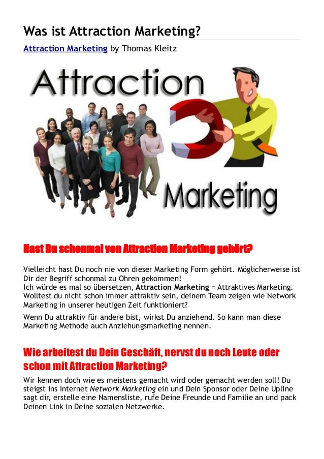 Was ist Attraction Marketing? Attraction Marketing by Thomas Kleitz Hast Du schonmal von Attraction Marketing gehört? Viel...
