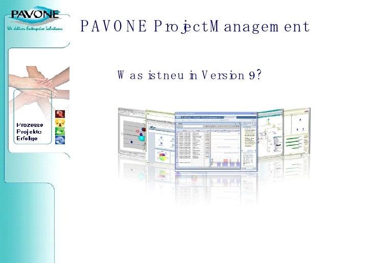 PAVONE  Project Management Was ist neu in Version 9?