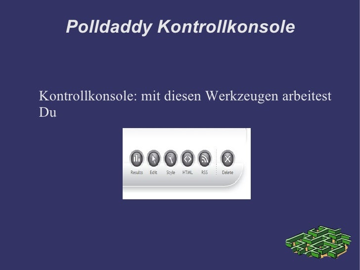 Polldaddy Kontrollkonsole   Kontrollkonsole: mit diesen Werkzeugen arbeitest Du