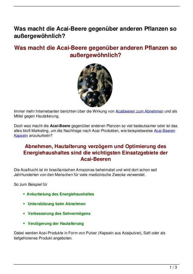Was macht die Acai-Beere gegenüber anderen Pflanzen soaußergewöhnlich?Was macht die Acai-Beere gegenüber anderen Pflanzen ...