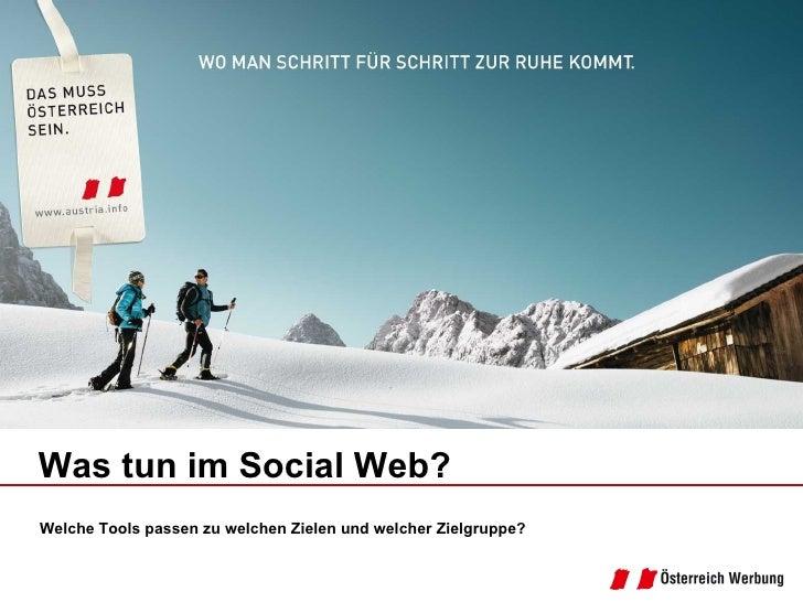 Welche Tools passen zu welchen Zielen und welcher Zielgruppe? Was tun im Social Web?