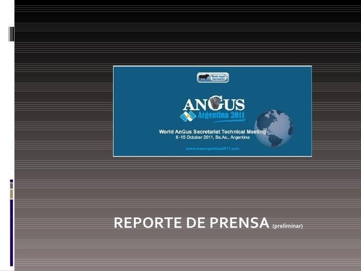 <ul><li>REPORTE DE PRENSA   (preliminar) </li></ul>