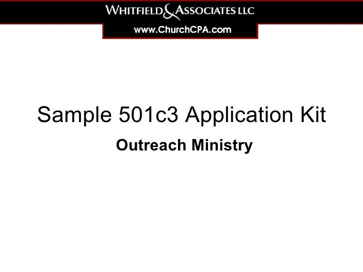 sample-501c3-application-kit-for-an-outreach-ministry-1-728 Sample Application Form For A Of Ministry on for upng, renew a passport, for business, bridge 2rwanda, auto loan, blank job, high school,