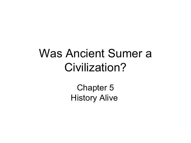 Was ancient Sumer a civilization?