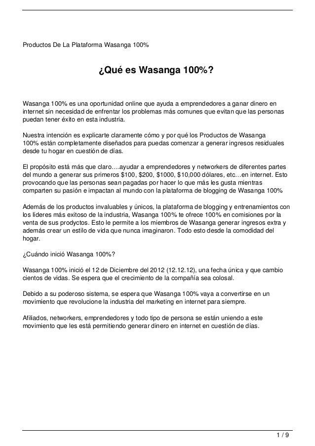 Productos De La Plataforma Wasanga 100%                          ¿Qué es Wasanga 100%?Wasanga 100% es una oportunidad onli...