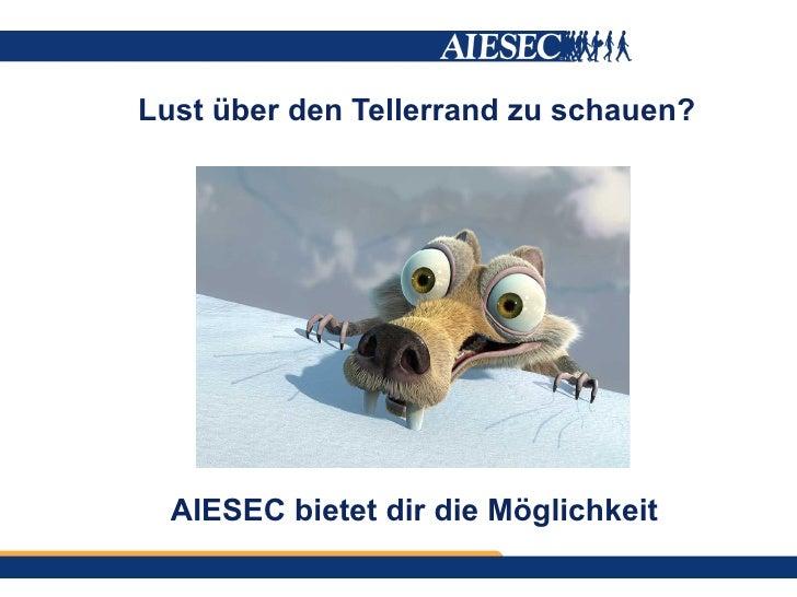 Lust über den Tellerrand zu schauen?  AIESEC bietet dir die Möglichkeit