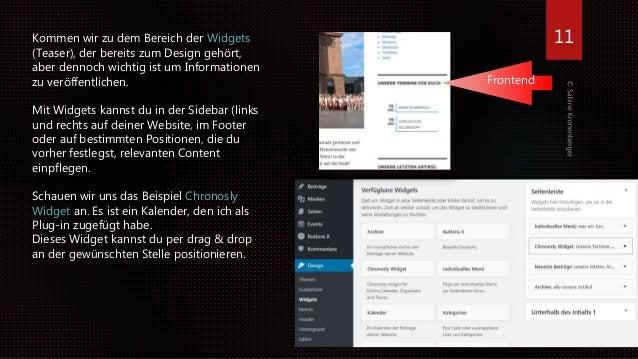 11Kommen wir zu dem Bereich der Widgets (Teaser), der bereits zum Design gehört, aber dennoch wichtig ist um Informationen...