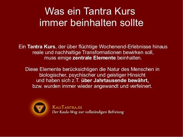 Was ein Tantra Kurs        immer beinhalten sollteEin Tantra Kurs, der über flüchtige Wochenend-Erlebnisse hinaus      rea...