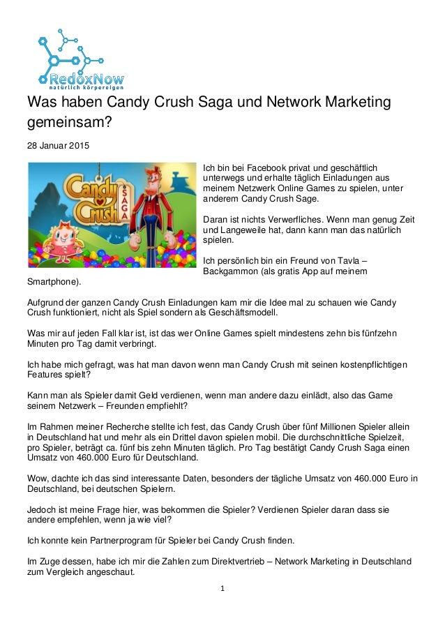 1 Was haben Candy Crush Saga und Network Marketing gemeinsam? 28 Januar 2015 Ich bin bei Facebook privat und geschäftlich ...