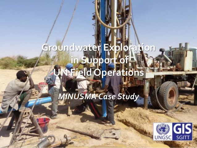 Groundwater Exploration in Support of UN Field Operations MINUSMA Case Study 2