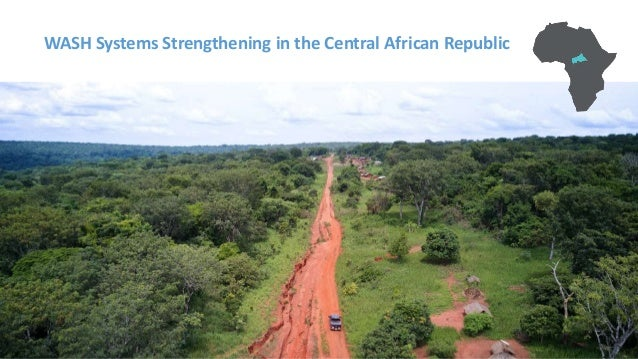WASH Systems Strengthening in the Central African Republic
