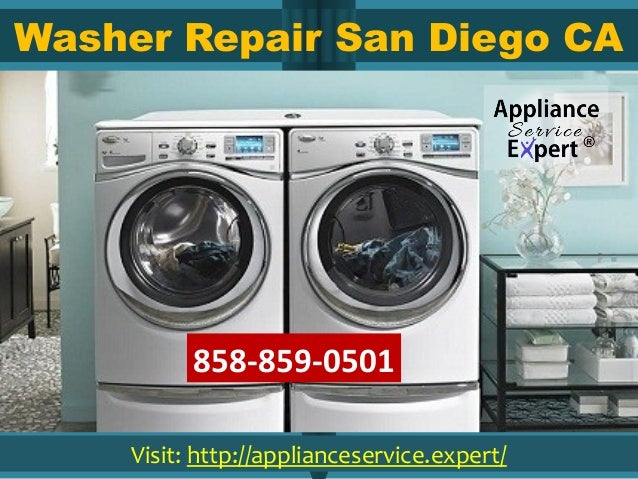 Washer Repair San Diego CA Visit: http://applianceservice.expert/ 858-859-0501