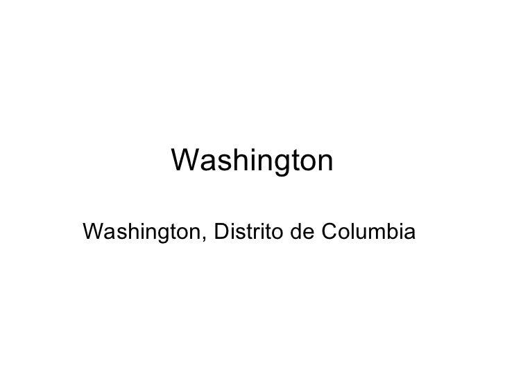 WashingtonWashington, Distrito de Columbia