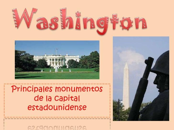 Principales monumentos      de la capital    estadounidense