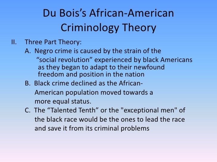 "w.e.b. du bois talented tenth essay Lena west red 9-23-12 booker t washington and web dubois essay booker t washington and web  w e b du bois  he believed that the ""talented tenth."