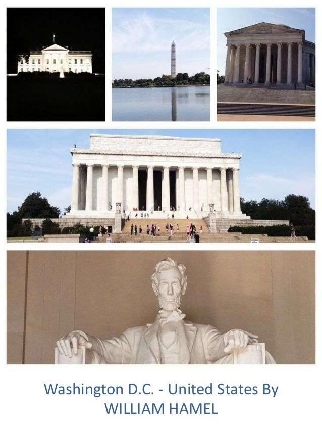 Washington D.C. - United States By WILLIAM HAMEL