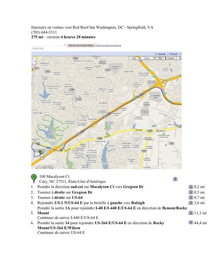 Itinéraire en voiture vers Red Roof Inn Washington, DC - Springfield, VA (703) 644-5311 275 mi – environ 4 heures 28 minut...