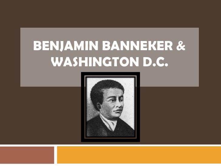 Benjamin Banneker & Washington D.C.<br />