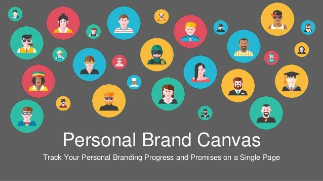 Personal Brand Canvas Track Your Personal Branding Progress and Promises on a Single Page