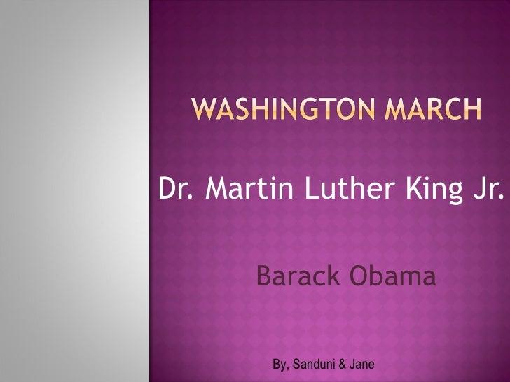Dr. Martin Luther King Jr. Barack Obama By, Sanduni & Jane