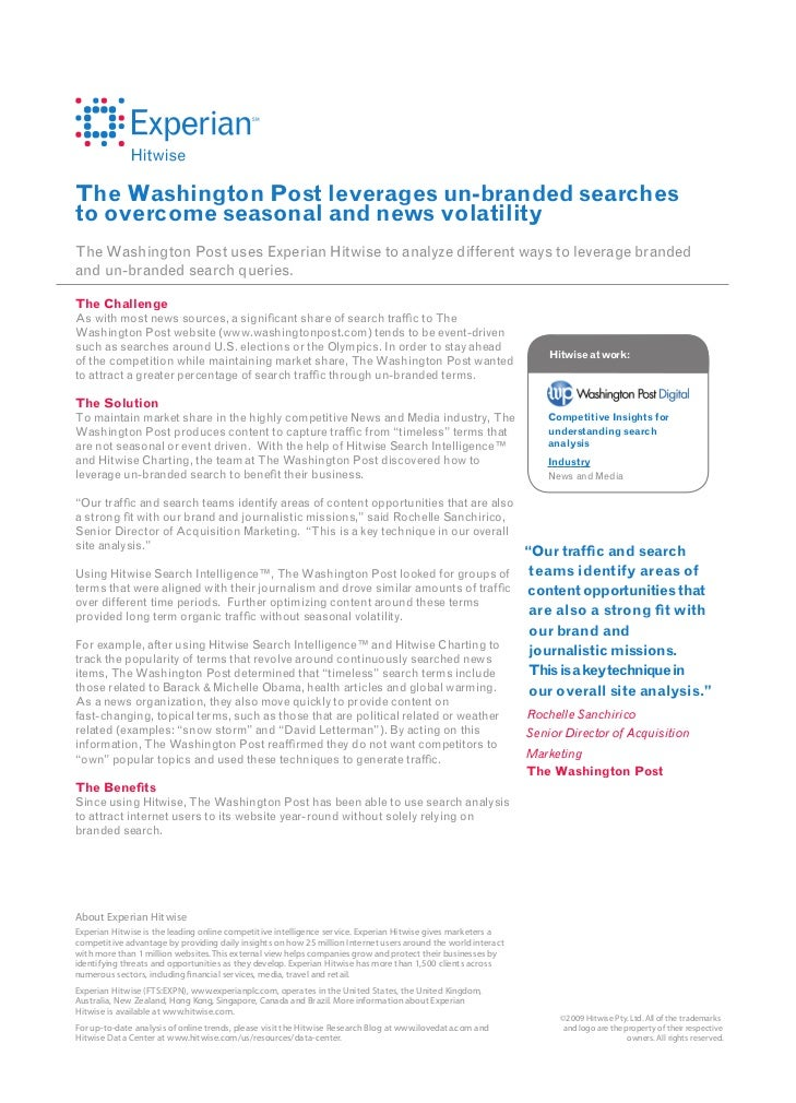 The Washington Post leverages un-branded searchesto overcome seasonal and news volatilityThe Washington Post uses Experian...