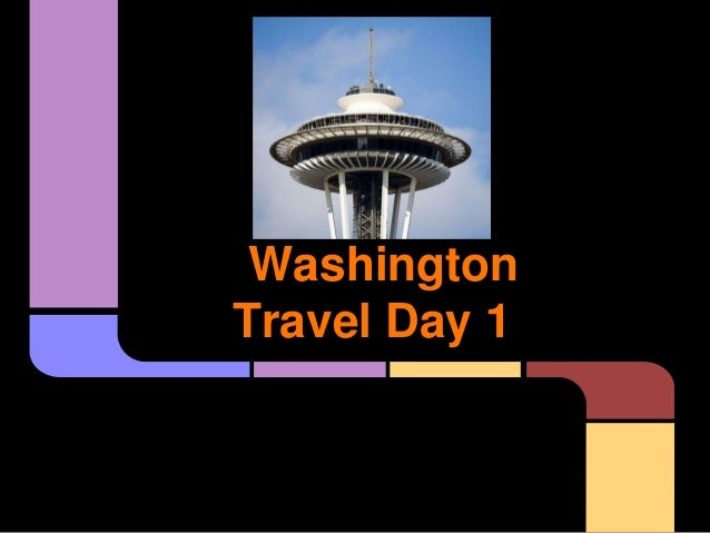 WashingtonTravel Day 1
