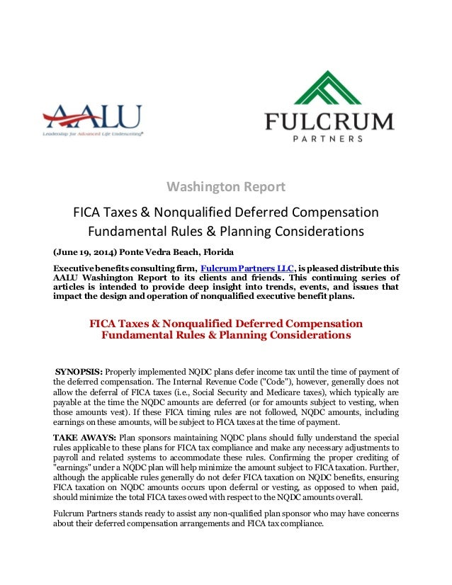 Washington Report FICA Taxes & Nonqualified Deferred Compensation Fundamental Rules & Planning Considerations (June 19, 20...