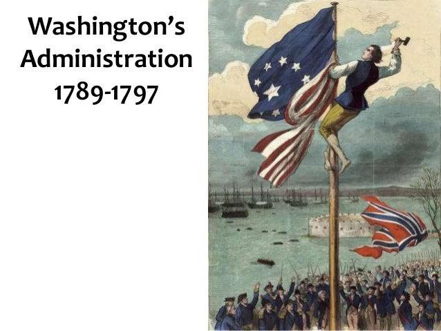 Washington's Administration 1789-1797