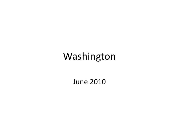 Washington<br />June 2010<br />