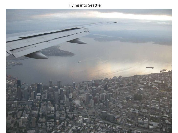 Flying into Seattle<br />