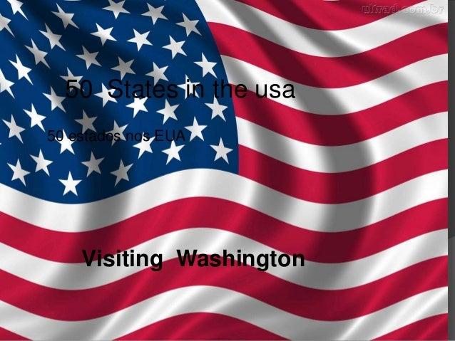 50 States in the usa 50 estados nos EUA  Visiting Washington