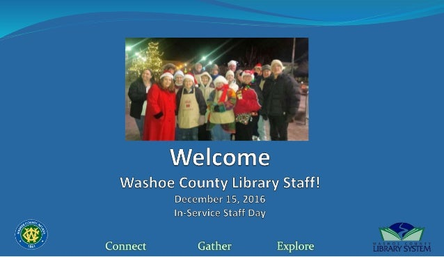 Washoe County Library System Accomplishments 2016 December In Service