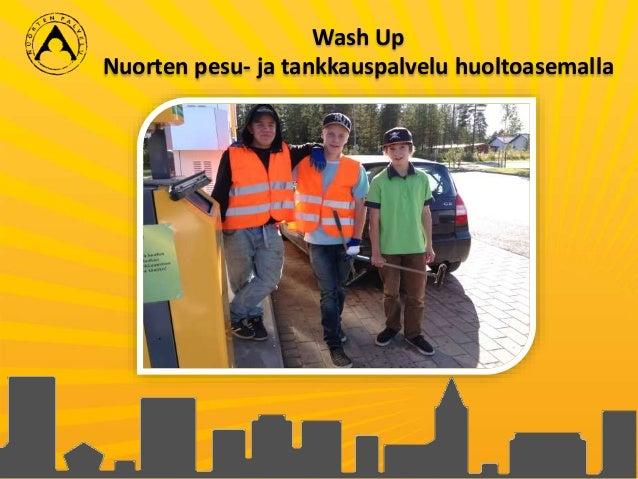 Wash Up Nuorten pesu- ja tankkauspalvelu huoltoasemalla