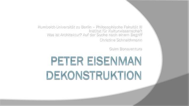 Humboldt-Universität zu Berlin – Philosophische Fakultät III Institut für Kulturwissenschaft Was ist Architektur? Auf der ...