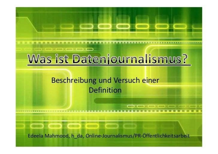 Beschreibung und Versuch einer                   DefinitionEdeela Mahmood, h_da, Online-Journalismus/PR-Öffentlichkeitsarb...