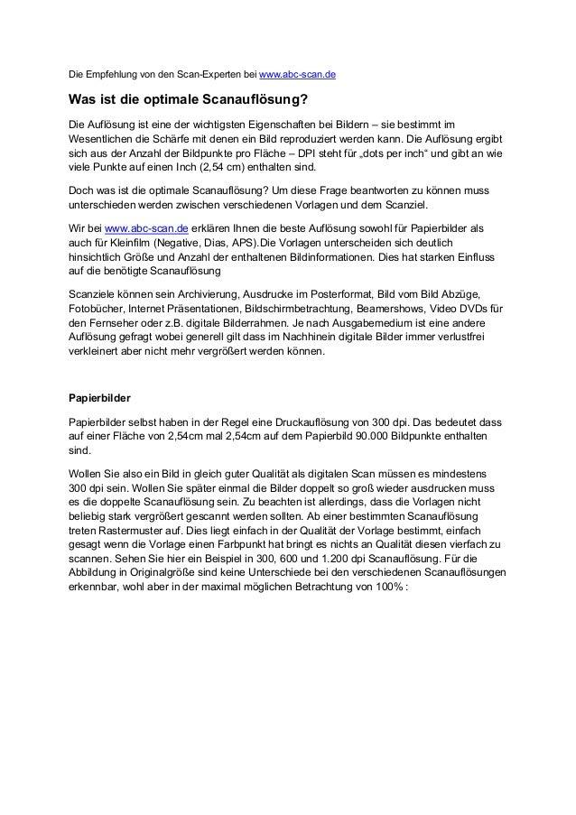 Die Empfehlung von den Scan-Experten bei www.abc-scan.de  Was ist die optimale Scanauflösung? Die Auflösung ist eine der w...