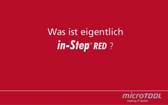 Was ist eigentlich  in-Step  ®  RED ?
