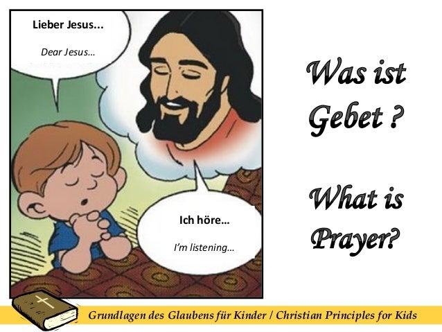 Lieber Jesus... Dear Jesus… Ich höre… I'm listening… Grundlagen des Glaubens für Kinder / Christian Principles for Kids