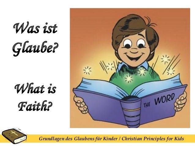 Grundlagen des Glaubens für Kinder / Christian Principles for Kids