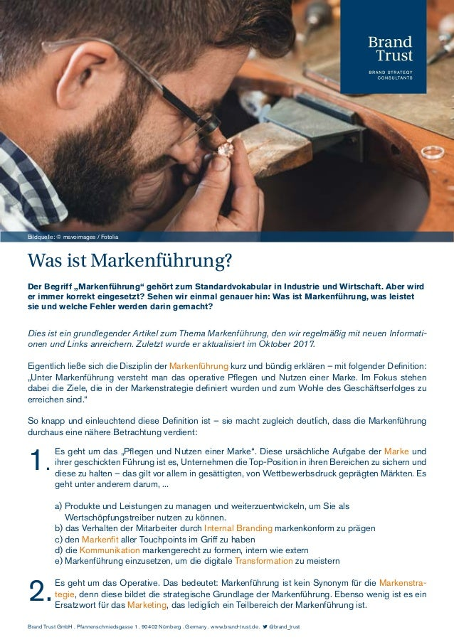 """Was ist Markenführung? Der Begriff """"Markenführung"""" gehört zum Standardvokabular in Industrie und Wirtschaft. Aber wird er ..."""
